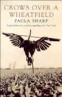 Paula Sharp - Crows Over the Wheatfield - 9780747534983 - KRS0018178