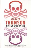 Thomson, Rupert - The Five Gates of Hell (Bloomsbury Paperbacks) - 9780747536932 - KEX0216064