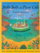 Lear, Edward, Edward, Lear - Bloomsbury Children's Classic: Bisky Bats and Pussy Cats (Bloomsbury Children's Classics) - 9780747541240 - V9780747541240