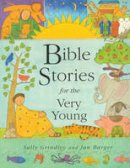 Grindley, Sally - Bible Stories for the Very Young - 9780747541981 - V9780747541981