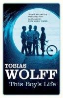 Wolff, Tobias - This Boy's Life (Bloomsbury Paperbacks) - 9780747546016 - KRA0006668