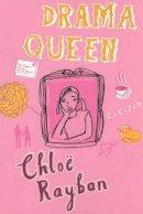 Rayban, Chloe - Drama Queen - 9780747563259 - KEX0216214