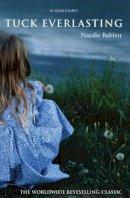 Babbitt, Natalie - Tuck Everlasting - 9780747564171 - V9780747564171