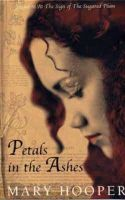 Hooper, Mary - Petals in the Ashes - 9780747564614 - KEX0216170