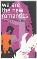 Niven Govinden - We are the New Romantics - 9780747565932 - KRS0002798