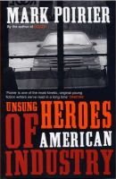 Poirier, Mark - Unsung Heroes of American Industry - 9780747568087 - KEX0216157