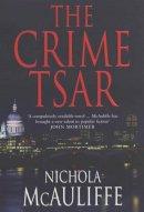 McAuliffe, Nichola - The Crime Tsar - 9780747568261 - KEX0161840