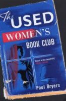 Bryers, Paul - The Used Women's Book Club - 9780747568278 - KEX0216161