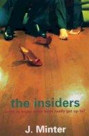 J. Minter - The Insiders - 9780747571148 - KHS0047703