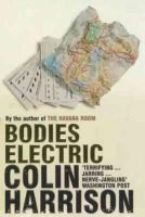 Colin Harrison - Bodies Electric - 9780747572176 - KRA0008368