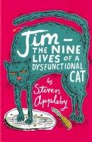 Appleby, Steven - Jim: The Nine Lives of a Dysfunctional Cat - 9780747574064 - KRA0011847