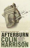 Colin Harrison - Afterburn - 9780747574095 - KLN0016578