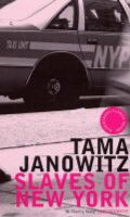 Janowitz, Tama - Slaves of New York - 9780747574606 - KLN0016313