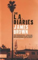 Brown, James - The L.A. Diaries - 9780747574668 - KNH0002767