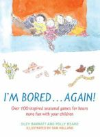 Polly Beard, Suzy Barratt - I'm Bored...Again - 9780747576051 - KNW0010480