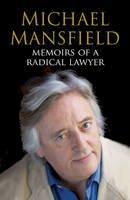 Mansfield, Michael - Memoirs of a Radical Lawyer - 9780747576549 - KIN0033276