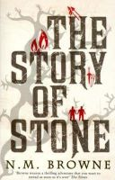 Browne, N. M. - The Story of Stone - 9780747577027 - KEX0265188