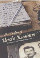 Gabi Czerniak, William Czerniak-Jones - The Wisdom of Uncle Kasimir - 9780747579045 - KEX0205096