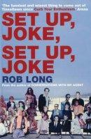 Rob Long - Set Up, Joke, Set Up, Joke - 9780747579694 - KLN0012739