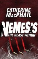 Catherine MacPhail - The Beast Within (Nemesis) - 9780747582694 - KNW0011300