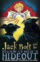 Hamilton, Richard - Jack Bolt and the Highwaymen's Hideout - 9780747585107 - V9780747585107