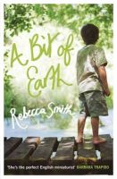 Rebecca Smith - A Bit of Earth - 9780747585886 - KNH0002955