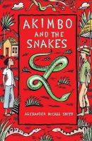 Alexander McCall Smith - Akimbo and the Snakes - 9780747586234 - KEX0274604