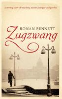 RONAN BENNETT - Zugzwang - 9780747587118 - KDK0011894