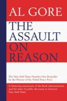 Al Gore - The Assault on Reason: How the Politics of Blind Faith Subvert Wise Decision-Making - 9780747593348 - KNW0005915
