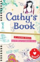Weisman, Jordan, Stewart, Sean - Cathy's Book: If Found Email Cathybooks.co.uk - 9780747594741 - KLN0013368