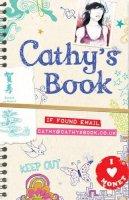 Weisman, Jordan, Stewart, Sean - Cathy's Book: If Found Email Cathybooks.co.uk - 9780747594741 - KLN0013368
