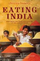Chitrita Banerji - Eating India: Exploring the Food and Culture of the Land of Spices - 9780747596387 - KKD0003001
