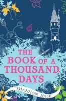 Hale, Shannon - The Book of a Thousand Days - 9780747597810 - KEX0222124