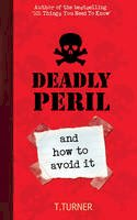 Tracey Turner - Deadly Peril & How to Avoid It - 9780747597940 - V9780747597940
