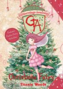Woods, Titania - Christmas Fairy (Glitterwings Academy) - 9780747598350 - V9780747598350