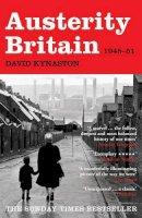 David Kynaston - Austerity Britain, 1945-1951 (Tales of a New Jerusalem 1) - 9780747599234 - V9780747599234