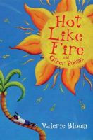 Bloom, Valerie - Hot Like Fire and Other Poems: Two Vibrant Collections in One Volume - 9780747599739 - V9780747599739
