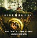 Gaiman, Neil - Mirrormask - 9780747599869 - V9780747599869