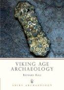 Hall, Richard - Viking Age Archaeology (Shire Archaeology) - 9780747800637 - V9780747800637