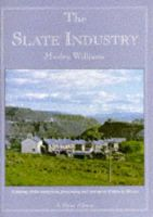Williams, Merfyn - The Slate Industry (Shire Album) - 9780747801245 - 9780747801245