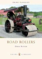 Rayner, Derek A. - Road Rollers (Shire Album) - 9780747801535 - 9780747801535