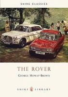 Mowat-Brown, George - Rover (Shire Library) - 9780747801542 - 9780747801542