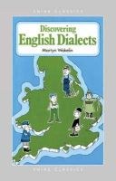 Wakelin, Martyn - Discovering English Dialects (Shire Discovering) - 9780747801764 - 9780747801764