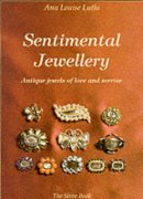 Luthi, Anne Louise - Sentimental Jewellery (The Shire Book) - 9780747803638 - V9780747803638
