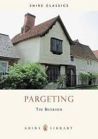Buxbaum, Tim - Pargeting (Shire Library) - 9780747804147 - 9780747804147