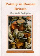 Bedoyere, Guy de la - Pottery in Roman Britain (Shire Archaeology) - 9780747804697 - V9780747804697