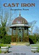 Fearn, Jacqueline - Cast Iron (Shire Album) - 9780747804932 - 9780747804932