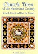 Beaulah, Kenneth - Church Tiles of the Nineteenth Century (Shire Album) - 9780747805021 - 9780747805021