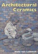 Van Lemmen, Hans - Architectural Ceramics (Shire Library) - 9780747805175 - 9780747805175