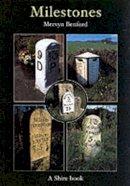 Benford, Mervyn - Milestones (Shire Library) - 9780747805267 - 9780747805267